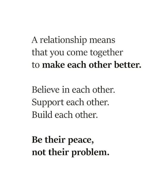 Be Their Peace Not Their Problem Support Quotes Partnership Quotes Couple Quotes