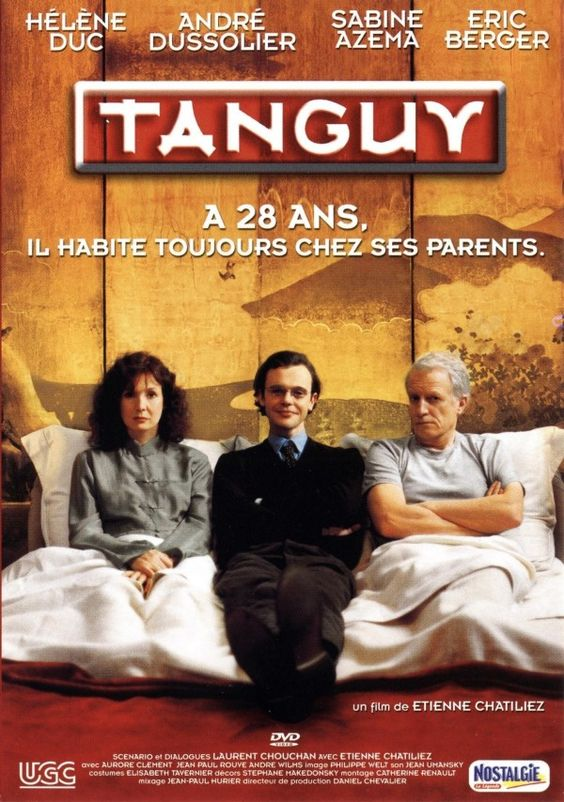 Tanguy est une comédie française réalisée par Étienne Chatiliez, sortie en 2001.
