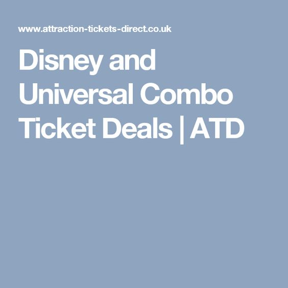 Disney And Universal Combo Ticket Deals Atd Ticket Deals Universal Attractions In Orlando
