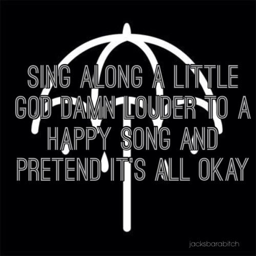 Bmth Quotes: Happy Song, The O'jays And Search On Pinterest