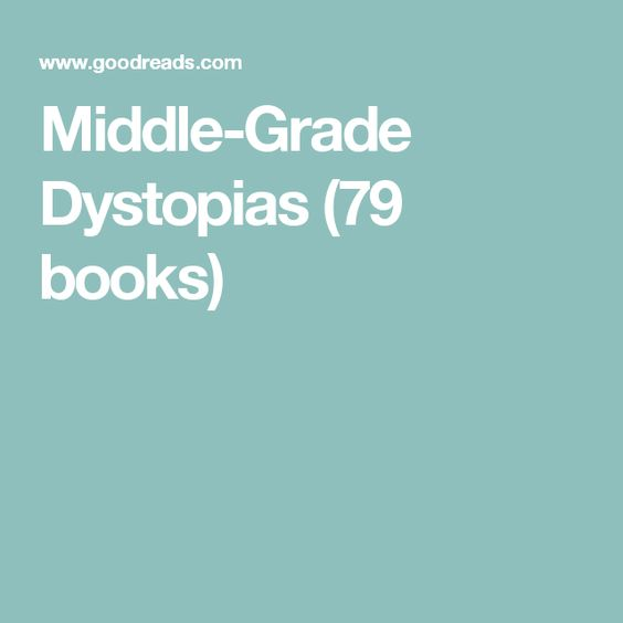 Middle-Grade Dystopias (79 books)