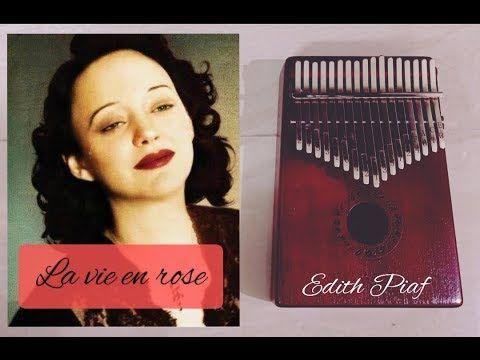 La Vie En Rose Edith Piaf Kalimba Notes Youtube Edith Piaf La Vie Piano Music Easy
