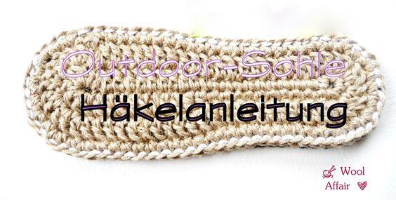 Anleitung für die Häkel-Outdoor-Sohle oder als Sohle (2fach) für Espadrilles in den Größen 35/36, 37/38, 39/40 und 41/42.  Endlich können alle Häkel-Schuhe von WoolAffair nun auch auf der Straße getragen werden!  Du möchtest Espadrilles selber machen, dann kannst du 2 dieser Sohlen aufeinander legen, mit Kettmaschen zusammen häkeln und du hast die fertige Sohle für Espadrilles! Nun sind deiner Kreativität keine Grenzen gesetzt und du kannst entweder Stoff-Espadrilles daraus machen oder…