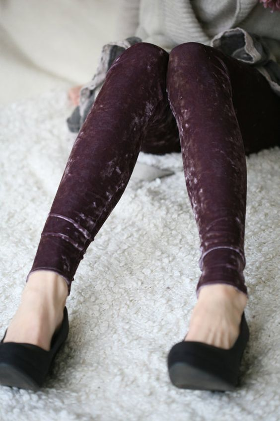 velvet leggings.