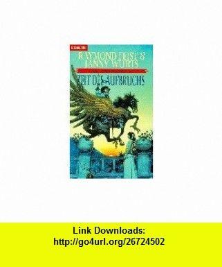 Kelewan- Saga 4. Zeit des Aufbruchs. Ein Roman von der anderen Seite des Spalts. (9783442247516) Raymond E. Feist, Janny Wurts, Alexander Gro� , ISBN-10: 3442247519  , ISBN-13: 978-3442247516 ,  , tutorials , pdf , ebook , torrent , downloads , rapidshare , filesonic , hotfile , megaupload , fileserve