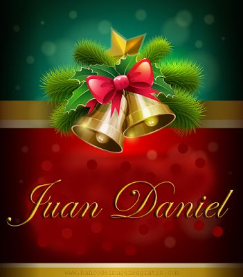 Postales navideñas con nombres: Juan Daniel.