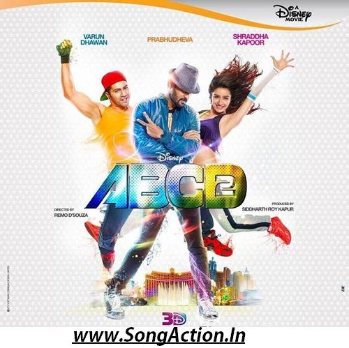 Abcd 2 Movie Mp3 Songs Download Www Songaction In Download Movies Telugu Movies Download Dance Movies