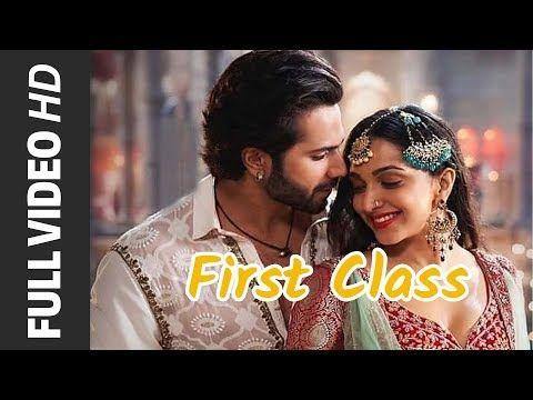 First Class Full Song Kalank 2019 Arijit Singh Pritom Varun D Alia B Kiara Madhuri Youtube In 2020 Songs It Movie Cast Download Free Music