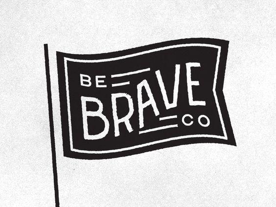 Be Brave by Clarke Harris