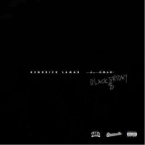 Kendrick Lamar - Black Friday (Remix)