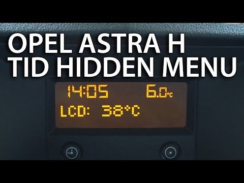 How To Enter Hidden Service Menu Opel Astra H Cd30 Tid Triple