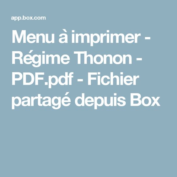 menu imprimer r gime thonon fichier partag depuis box dietetique pinterest. Black Bedroom Furniture Sets. Home Design Ideas