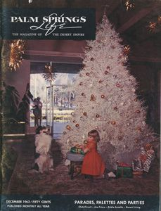 December 1962 ABOUT THE COVER: The famed Tumbleweed Christmas Tree in the lobby of the El Mirador Hotel was long a Village tradition. Pretty Heidi Oistad was four years old when this picture was taken.: