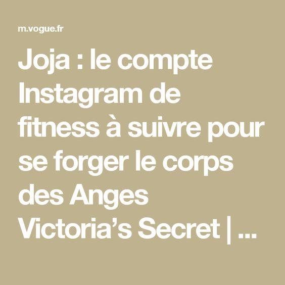 Joja : le compte Instagram de fitness à suivre pour se forger le corps des Anges Victoria's Secret   Vogue