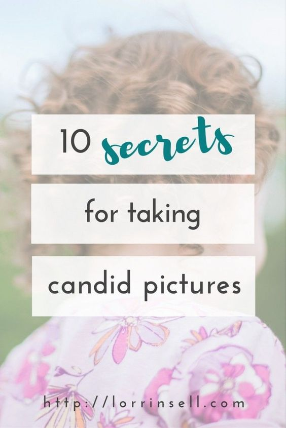 10 secrets for taking candid pictures of kids