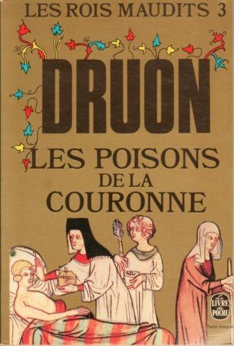 Couverture Les Rois maudits, tome 3 : Les Poisons de la couronne