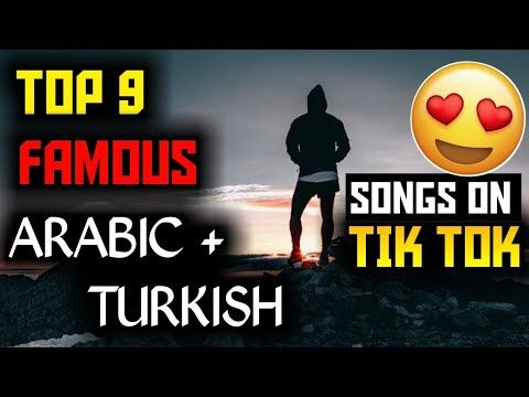Top 9 Famous Arabic Songs On Tik Tok App Arabic Songs On Tik Tok Ye Funny Short Videos Songs Youtube