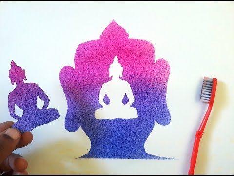 Super Tooth Brush Spray Painting Lord Budha Diy Very Easy Youtube Budha Painting Art N Craft Spray Painting