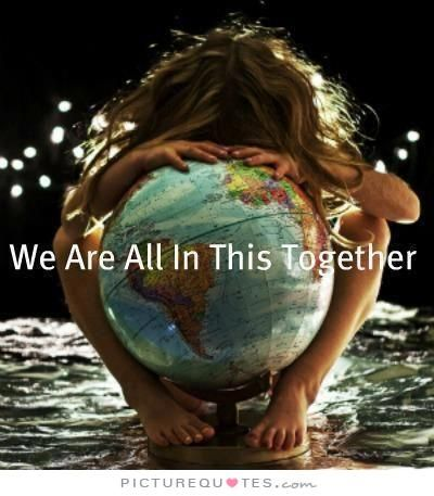 we are all in this together quote - Google Search