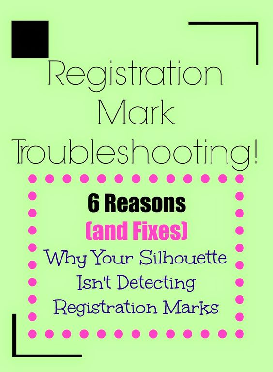 Problems Detecting Registration Marks on Silhouette...and How to Fix It! ~ Silhouette School