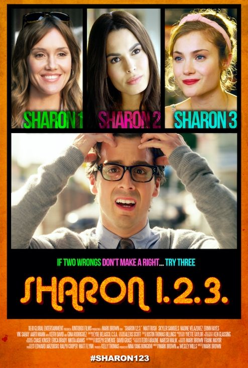 Sharon 1 2 3 Movie Poster Https Teaser Trailer Com Movie Sharon 1 2 3 Sharon123 Sharon123movie Mattbush Ginarodriguez Nadin Movies 2018 Movies Film