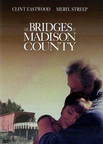 Los Puentes de Madison, (The Bridges of Madison County), 1995 dirigida por Clint Eastwood e interpretada por el propio Eastwood junto a Meryl Streep. El guion, fue escrito por R. LaGravenese, adaptación de la novela homónima de R.J. Waller y explora la relación entre Francesca, ama de casa, y Robert Kincaid, fotógrafo.