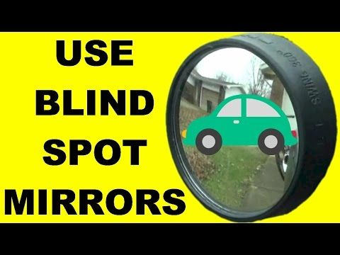 How To Use Blind Spot Mirrors To Increase Driver Safety Safe Driving Tips Adjust Mirrors Youtube Safe Driving Tips Blind Spot Mirrors Driving Tips