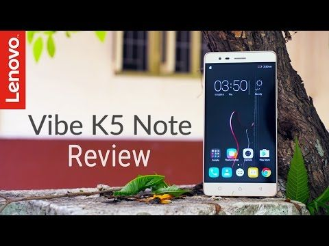Lenovo Vibe K5 Note Review – After 1 Month!