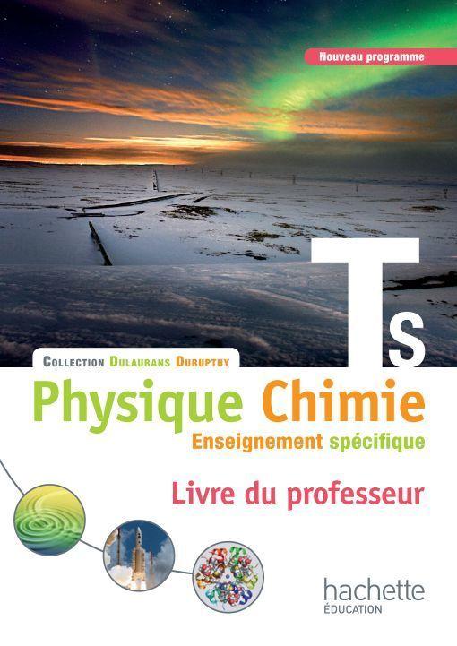 113804623 109260378 Physique Chimie Term S Specifique Hachette 2012 Livre Du Professeur Physique Chimie Chimie Physique