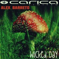 Alex Barreto - Wicked Day (Feyser Remix) by Carica Limited on SoundCloud