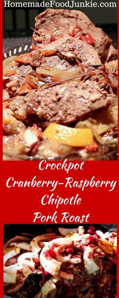 Crockpot Cranberry-Raspberry Chipotle Pork Roast Fresh cranberries add ...