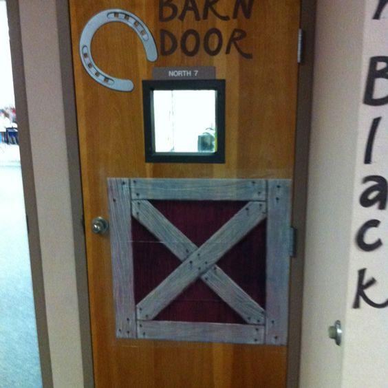 Barn/classroom door: Bullentin Boards, Classroom Door, Classroom Themes, School Ideas, School Doors, Preschool Crafts, Classroom Ideas