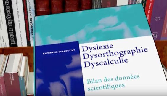 DYSLEXIE, DYSORTHOGRAPHIE, DYSCALCULIE : UNE VIDÉO EXPLICATIVE AVEC LES DERNIÈRES DONNÉES SCIENTIFIQUES (+ RESSOURCES)