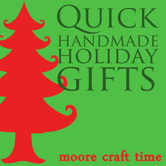 **CRAFT LINK UP**  Moore Craft Time: Christmas in July - Quick Handmade Holiday Gifts