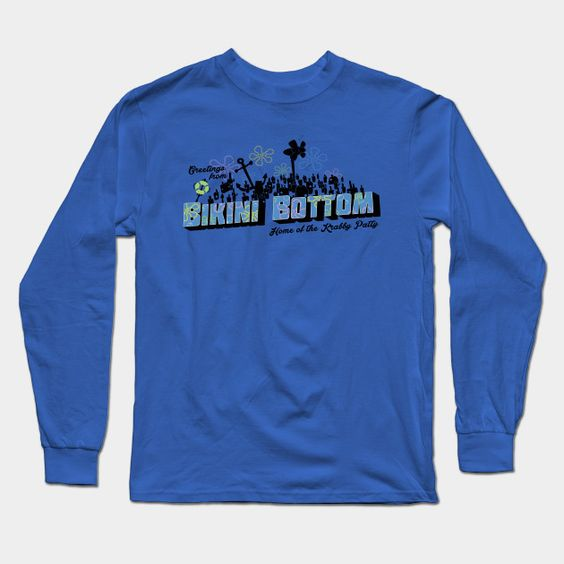 Greetings From Bikini Bottom! Long Sleeve T-Shirt