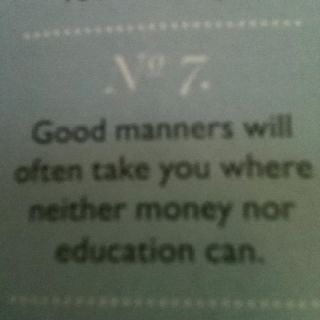 Manners!