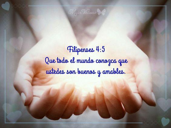 Filipenses 4:5 #mujervirtuosa - https://m.facebook.com/mujervirtuosalasvegas