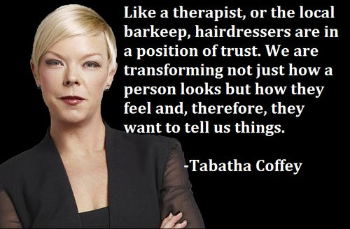 Tabatha coffey salon quotes and to tell on pinterest for Salon quotes and sayings
