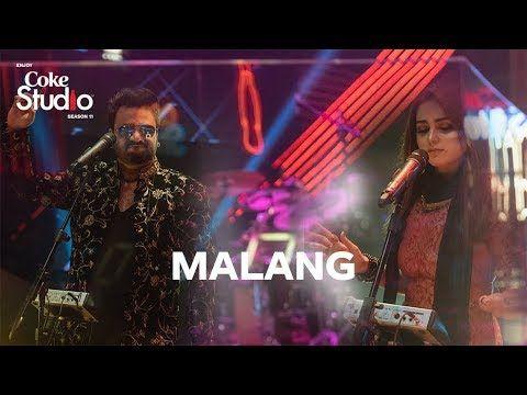 Malang Sahir Ali Bagga And Aima Baig Coke Studio Season 11