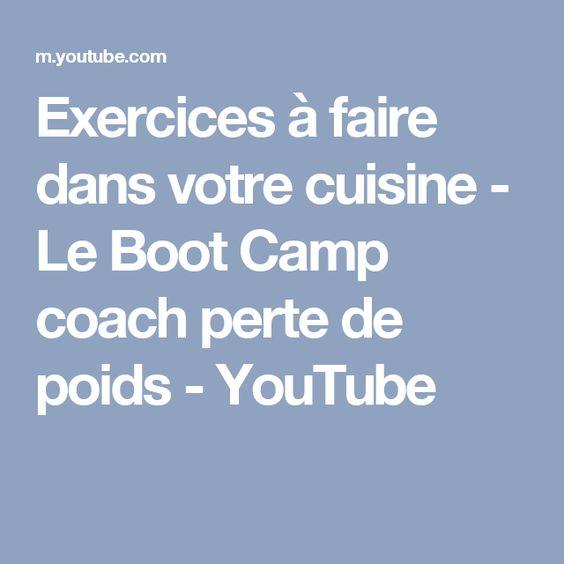 Exercices à faire dans votre cuisine - Le Boot Camp coach perte de poids - YouTube