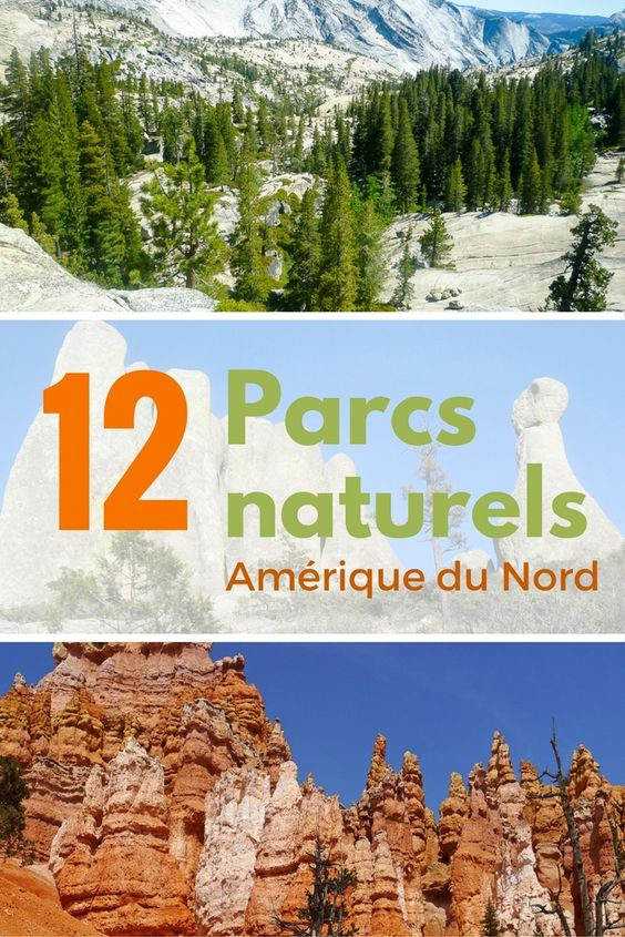 Découvrez 12 incroyables parcs naturels en Amérique du nord. Du Canada jusqu'au Mexique en passant par les grands espaces américains 12 blogueurs vous livrent leur coup de coeur