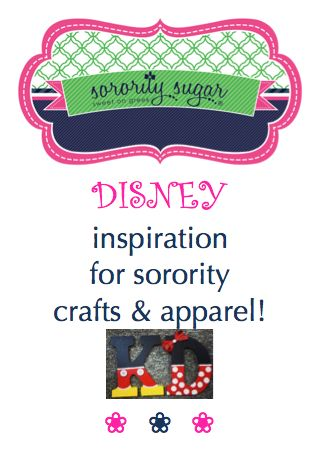 Sorority girls luv disneyland disney world and all things for Sorority crafts for little