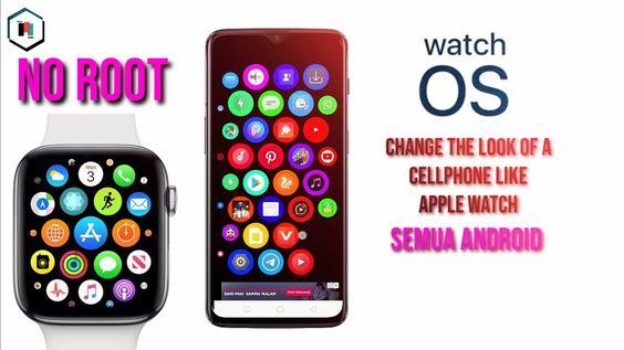 Ubah Tampilan Hp Seperti Apple Watch Os Semua Android Tanpa Root Jam Apple Apel Ponsel