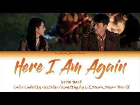 Yerin Baek Here I Am Again Color Coded Lyrics Han Rom Eng