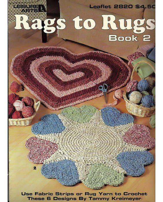 Crocheting Rugs Book : Rags to Rugs Book 2 To Crochet with Fabric or rug yarn Pattern Book ...