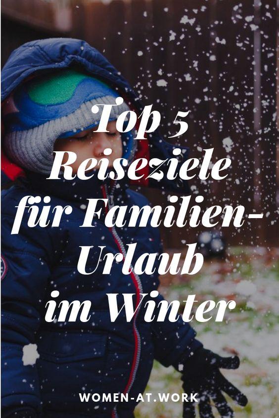 Abenteuer im Schnee! Top 5 Reiseziele für Familien-Urlaub im Winter