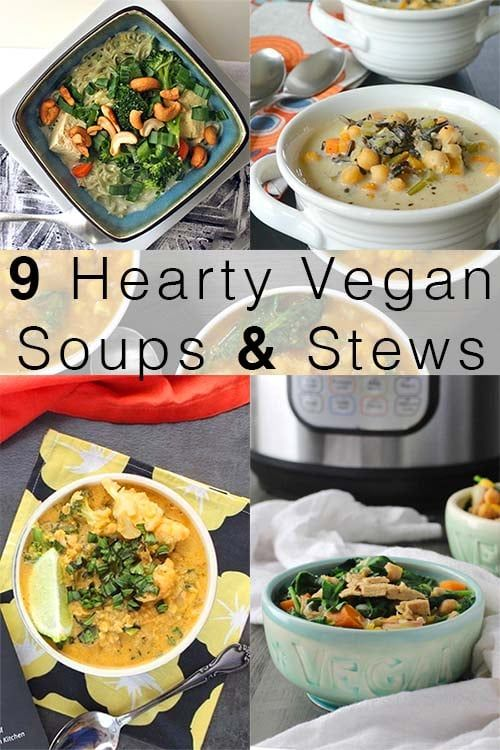 9 Deliciously Easy Vegan Soups And Stews Vegetarian Soup Recipes Stew Recipes Vegan Soup Recipes