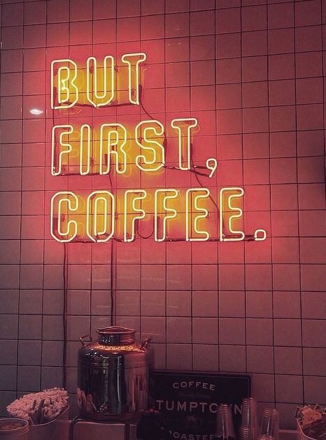 Neon Signs + Sayings: 'But First, Coffee.' Neon Sign | #neonsignsandsayings #neonsigns