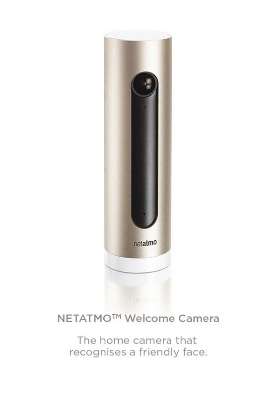 View our smart range. Take control of  your home.   Control your security remotely with the Netatmo Welcome Camera with facial recognition technology.