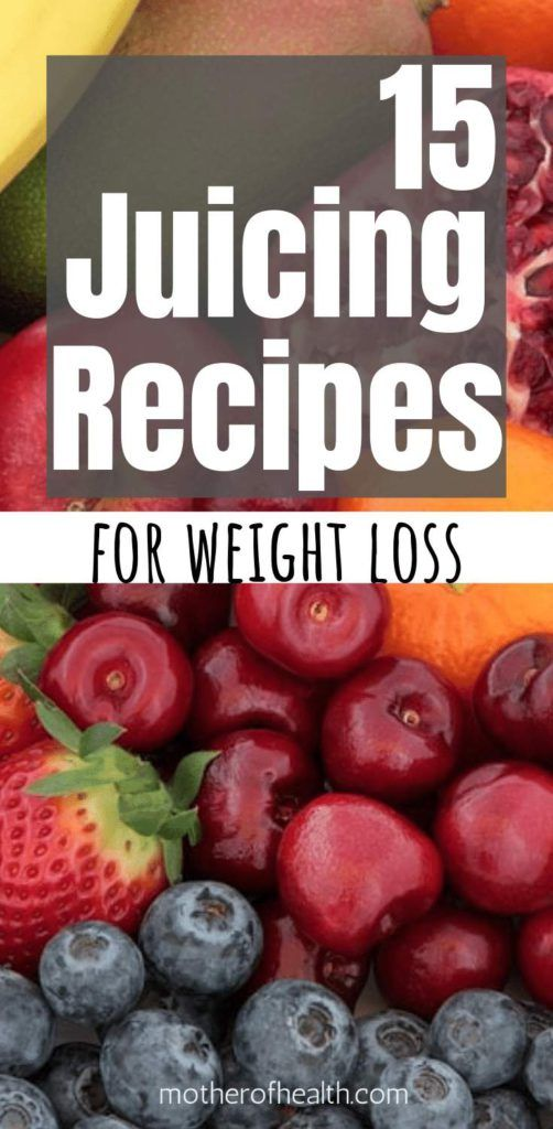 15 Juicing Recipes For Weight Loss | Mother Of Health